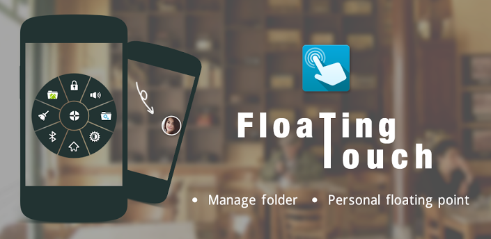 floating touch android apk
